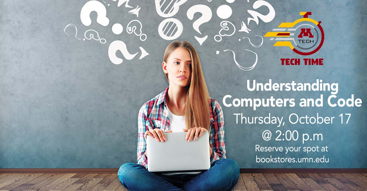 Tech Time: Understanding Computers and Code on Thursday, October 17 at 2:00 PM