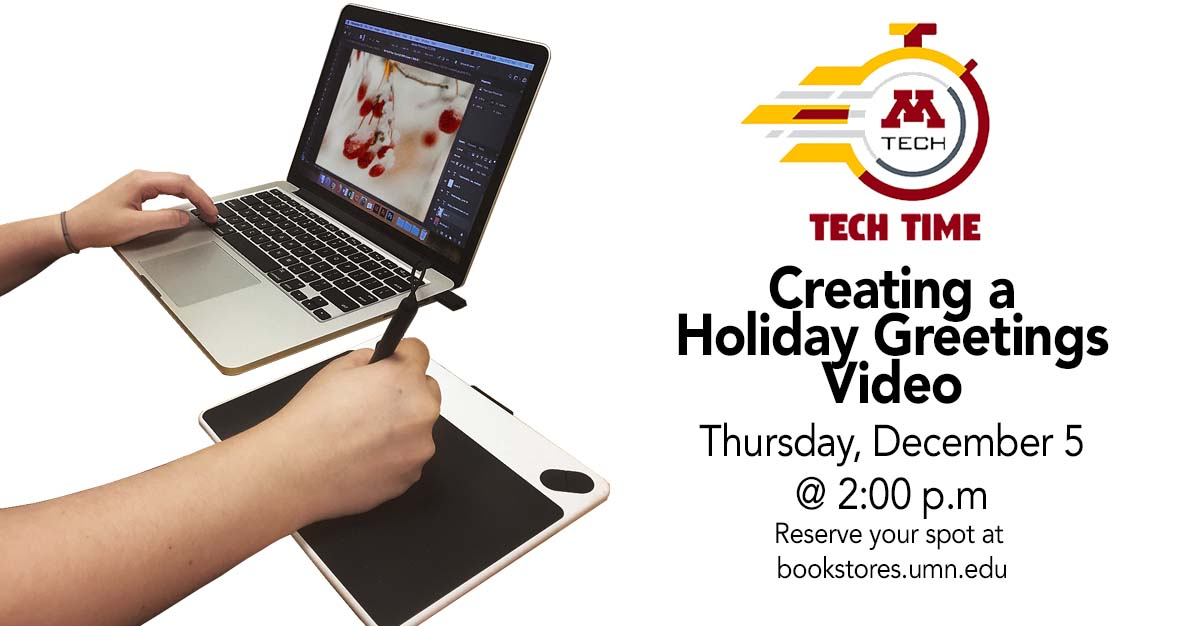 Tech Time: Create a holiday greetings video on Thursday, December 5 at 2:00 PM