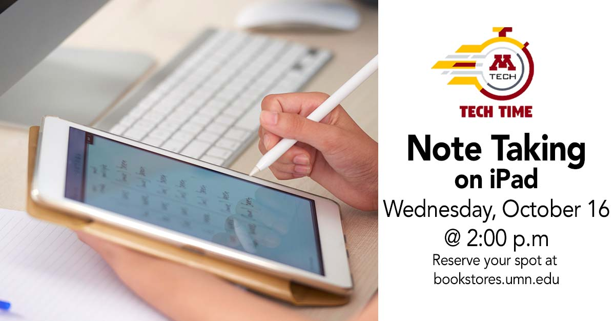 Tech Time: Note Taking on iPad on Wednesday, October 16 at 2:00 PM