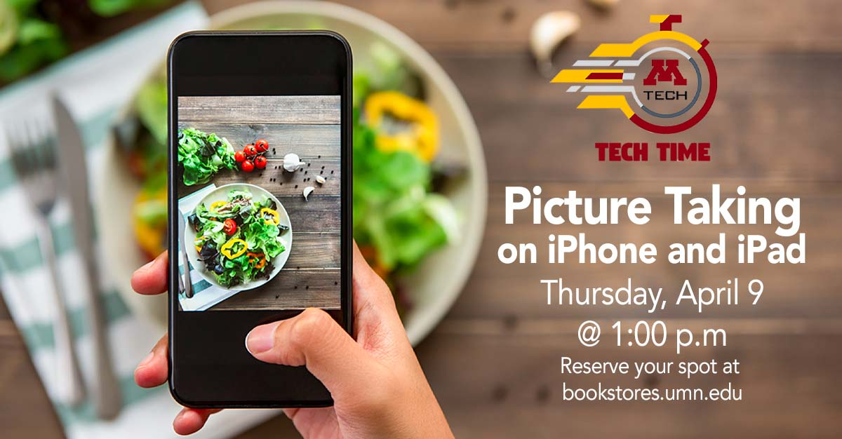 Tech Time—Picture Taking on iPhone & iPad—April 9 from 1:00-2:00p.m. in M Gear