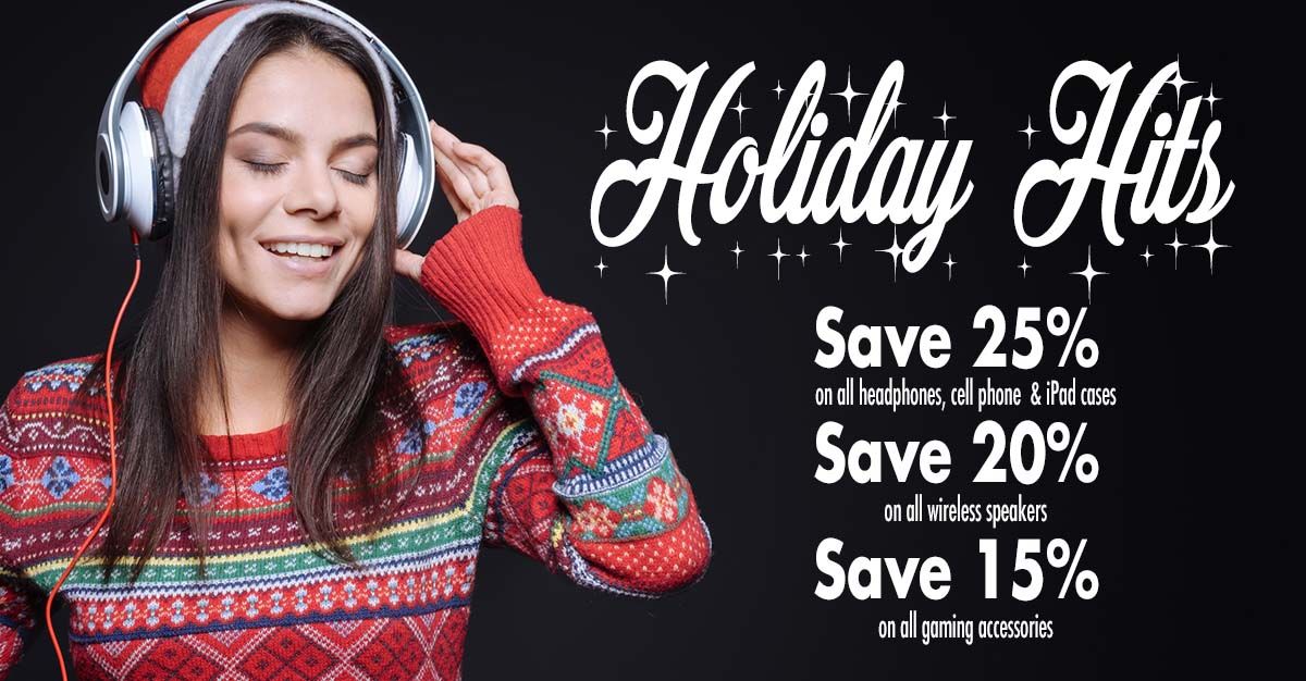 save up to 25% on headphones, cell phone cases, wireless speakers and more