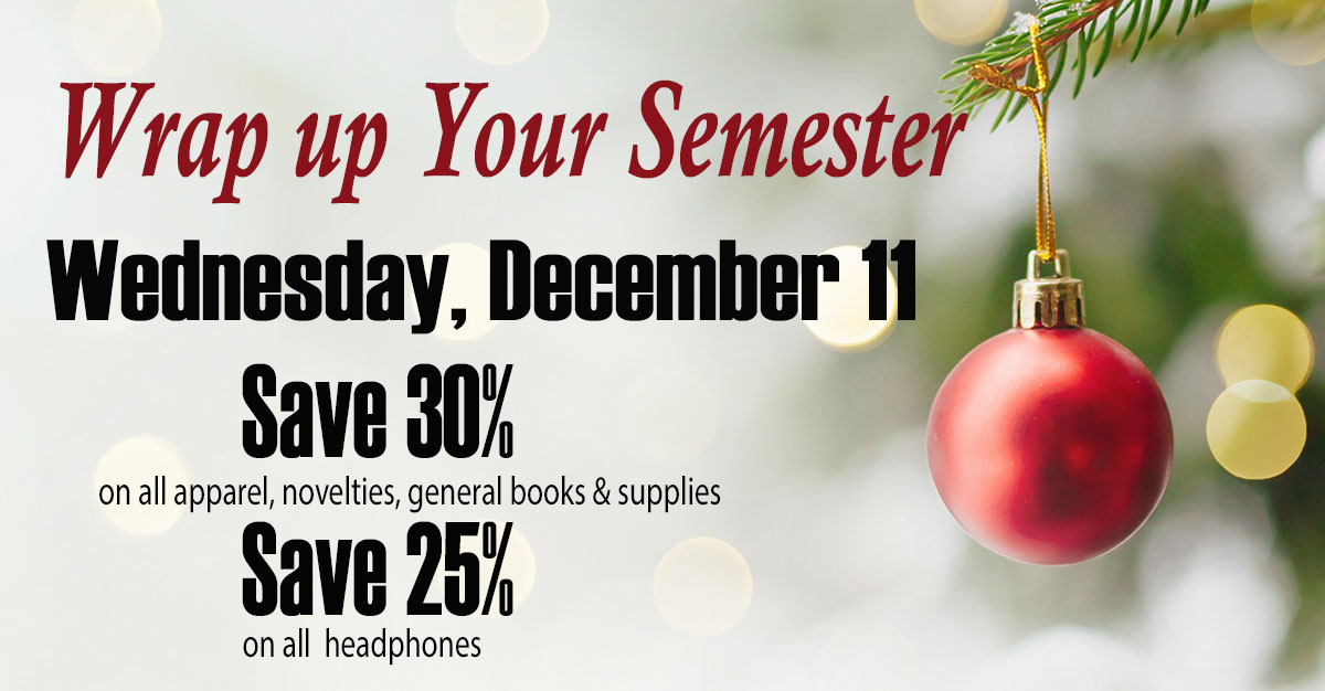 celebrate the end of the semester with special one-day savings.